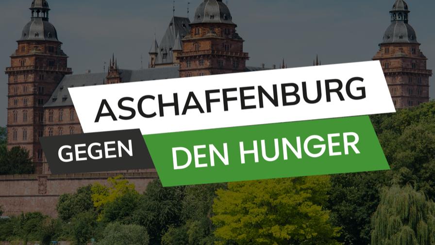 Aschaffenburg gegen den Hunger